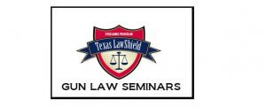 Texas Law Shield, Legal Firearm Defense, Public education seminars.